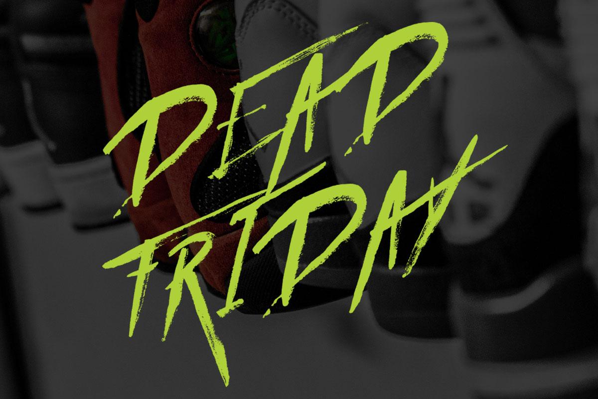 Dead Friday Sale 2017 best of Streetwear, Sneaker and