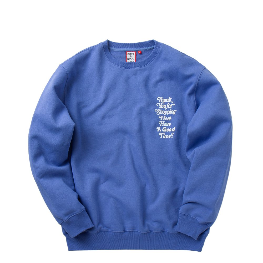 Have a good time Crewneck